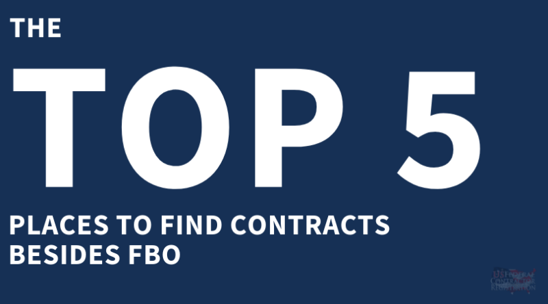 Beyond FBO- Top 5 OTHER Places You Can Find Contracts