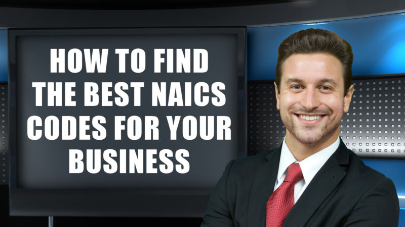 How to Find the Best NAICS Codes for your Business_